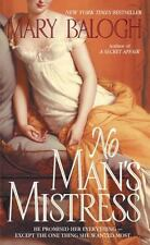 The Mistress Trilogy Ser.: No Man's Mistress 2 by Mary Balogh (2002,...