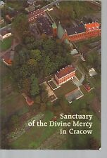Sanctuary of the Divine Mercy in Cracow Sr M Elzbieta Siepak PB 2000