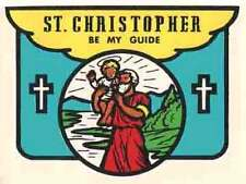 """"""" St. Christopher  Be My Guide """"   Vintage Looking  1960's  Travel Decal Sticker"""