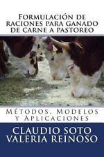 Formulación de Raciones para Ganado de Carne a Pastoreo : Métodos, Modelos y...