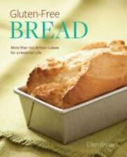 Gluten-Free Bread: More than 100 Artisan Loaves for a Healthier Life