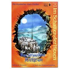 Im Schatten der Hexen  Das versunkene Heiligtum   Band 6 Brocken Harz Geistmühle