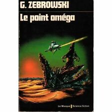 Le point Omega.G.ZEBROWSKI.Masque Science Fiction 15.   SF18