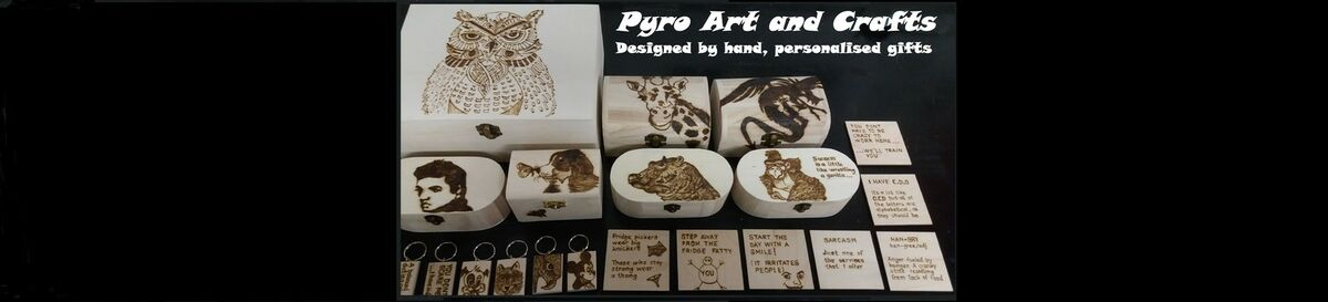 Pyro Art and Crafts