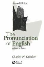 The Pronunciation of English: A Course Book