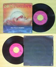 "LP 45 7"" JEAN-FRANCOIS MAURICE 28° a l'ombre Disconection 1978 no cd mc dvd vhs"