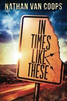 In Times Like These: Volume 1, Very Good Condition Book, Van Coops, Nathan, ISBN