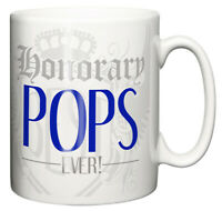 The Best honorary Pops Ever! Gift, ceramic coffee or tea mug.