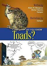 NEW Do You Know Toads by Alain M Bergeron