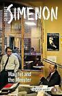 Maigret and the Minister: Inspector Maigret #46 by Simenon, Georges | Paperback