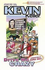 NEW - Kevin Keller: Drive Me Crazy by Parent, Dan
