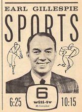 1964 WITI MILWAUKEE WISCONSIN TV AD~EARL GILLESPIE SPORTS~CHANNEL 6 SPORTSCASTER