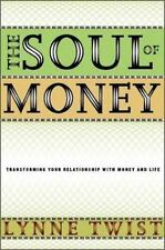 The Soul of Money: Transforming Your Relationship with Money and Life by Lynne