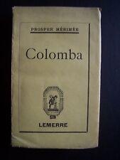 """""""Colomba"""" / Prosper Mérimée  / éd.Lemerre - 1927"""