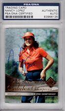 Nancy Lopez LPGA 2004 SP Authentic Golf Signed AUTOGRAPH PSA DNA