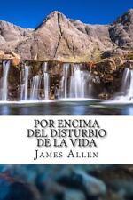 Por Encima Del Disturbio de la Vida : Above Life's Turmoil Translated into Sp...