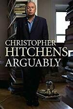 Arguably : Essays Hardcover Christopher Hitchens