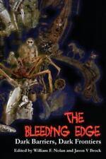 The Bleeding Edge : Dark Barriers, Dark Frontiers (2015, Hardback)