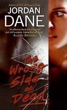 The Wrong Side of Dead by Jordan Dane (2009, Paperback) CC117