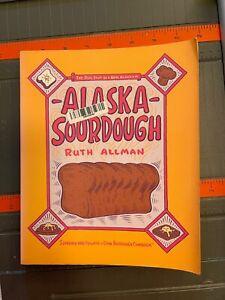 Alaska Sourdough by Allman, Ruth , Paperback