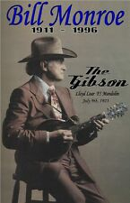 Bill Monroe with Lloyd Loar Gibson Mandolin Poster