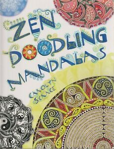 Zen Doodling Mandalas (Paperback: Adult Art Instruction) 2014