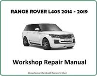 Land Rover RANGE ROVER L405 The Official WORKSHOP REPAIR SERVICE MANUAL 2014/19
