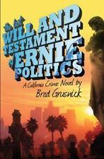 The Last Will and Testament of Ernie Politics