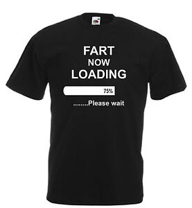 Fart Now Loading Novelty Funny T Shirt Fathers Day Birthday Xmas Gift Kids Adult