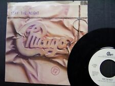 "CHICAGO 45 RPM ""Stay the Night"" & ""Only You""  w/ pic sleeve VG+"
