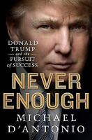 Never Enough by Michael D'Antonio (2015, Hardcover)