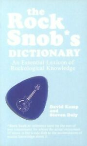 Very Good, The Rock Snob's Dictionary: An Essential Lexicon of Rockological Know