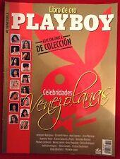 """Playboy Venezuela 2013. Collectors Ed. """"Libro de Oro: Celebridades Venezolanas"""""""