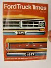 Fall+1970+Ford+Truck+Times+Magazine+1971+Models+Bessey+Motor+Co+Patterson+CA