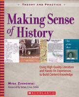 Making Sense of History: Using High-Quality Literature and... by Zarnowski, Myra