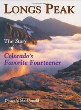 Long's Peak: The Story of Colorado's Favorite Fourteener-ExLibrary