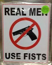 "12"" X 15"" Metal Sign Real Men Use Fists Tin Sign New"