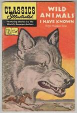 Classics Illustrated #152 VG Wild Animals I Have Known by Ernest Seton