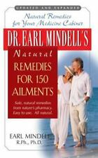 Dr. Earl Mindell's Natural Remedies for 150 Ailments (Paperback or Softback)