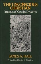 NEW - The Unconscious Christian: Images of God in Dreams (Jung & Spirituality)