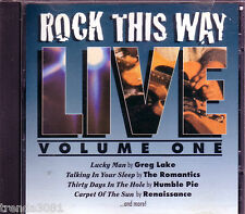 Rock This Way Live Volume 1 CD Classic 70s HUMBLE PIE GREG LAKE KING FISH Rare