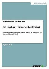 NEW Job Coaching - Supported Employment (German Edition) by Marcel Paolino