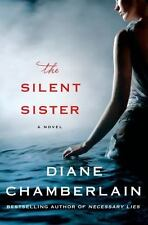 The Silent Sister by Diane Chamberlain (2014, Hardcover)