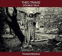 Theo Travis' Double Talk - Transgression (2015)  CD  NEW/SEALED  SPEEDYPOST