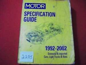 1992-2002 MOTOR SPECIFICATION GUIDE DOMESTIC & IMPORT CARS, LIGHT TRUCKS & VANS