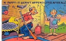 POSTCARD  COMIC  USA  Hi Pappy - It wern't appendicitis after all !