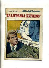 ALBI DELL'INTREPIDO # CALIFORNIA EXPRESS # N.1220 Giugno 1969#Casa Ed.Universo