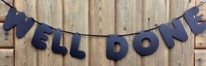 WELL DONE CELEBRATION PARTY BANNER CHUNKY LETTER BUNTING DECORATION BLACK