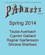 Parkett No. 94: Tauba Auerbach, Cyprien Gaillard, Ragnar Kjartansson, Shirana Sh