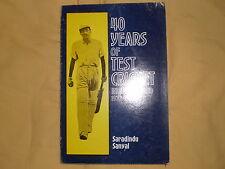 40 years of test cricket India - England 1932 - 1971 Saradindu Sanyal
